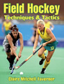 Field Hockey Techniques & Tactics book cover