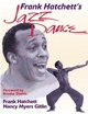 Frank Hatchett's Jazz Dance Cover