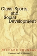 Class, Sports, and Social Development Cover
