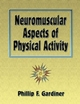 Neuromuscular Aspects of Physical Activity Cover