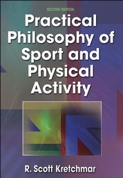 Practical Philosophy of Sport and Physical Activity-2nd Edition