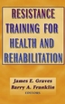 Resistance Training for Health and Rehabilitation Cover