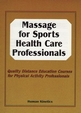 MASSAGE FOR SPORTS HEALTH CARE PROFESSIONALS DE COURSE