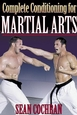 Complete Conditioning for Martial Arts Cover