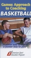 Games Approach to Coaching Basketball Video-NTSC Cover