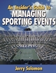 An Insider's Guide to Managing Sporting Events Cover