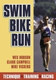 Swim, Bike, Run Cover