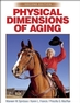 Physical Dimensions of Aging-2nd Edition