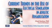 Current Trends in the Use of Electrical Stimulation in Athletic Rehabilitation Course-NT
