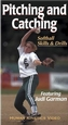 Pitching and Catching: Softball Skills & Drills Video-NTSC Cover