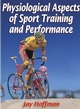 Physiological Aspects of Sport Training and Performance Cover