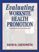 Evaluating Worksite Health Promotion Cover