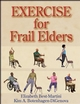 Exercise for Frail Elders Cover