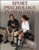 Sport Psychology in Practice Cover