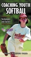 Coaching Youth Softball Video: Techniques & Tactics-NTSC Cover
