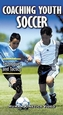 Coaching Youth Soccer Video: Techniques & Tactics-NTSC Cover
