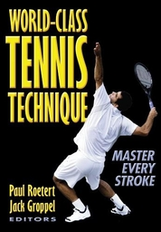 World-Class Tennis Technique