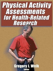 Physical Activity Assessments for Health-Related Research