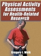 Physical Activity Assessments for Health-Related Research Cover