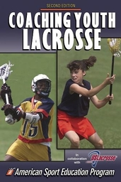 Coaching Youth Lacrosse-2nd Edition