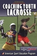 Coaching Youth Lacrosse-2nd Edition Cover