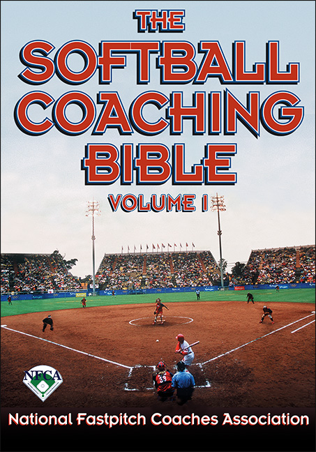 The Softball Coaching Bible, Volume I