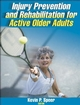 Injury Prevention and Rehabilitation for Active Older Adults Cover