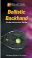 Bollistic Backhand Video-NTSC Cover