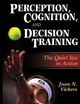 Perception, Cognition, and Decision Training