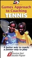 Games Approach to Coaching Tennis-NTSC Cover