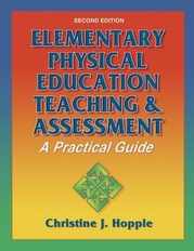 Elementary Physical Education Teaching & Assessment-2nd Edition