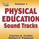 Physical Education Sound Tracks, Volume 1 Cover