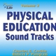Physical Education Sound Tracks, Volume 2 Cover