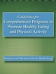 Guidelines for Comprehensive Programs to Promote Healthy Eating and Physical Activity Cover
