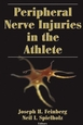 Peripheral Nerve Injuries in the Athlete Cover