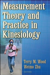 Measurement Theory and Practice in Kinesiology