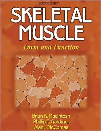 skeletal muscle-2nd edition - phillip gardiner, brian macintosh, Muscles