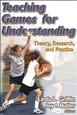 Teaching Games for Understanding Cover