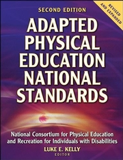 Adapted Physical Education National Standards-2nd Edition