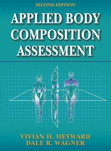 Applied Body Composition Assessment-2nd Edition