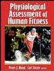 Physiological Assessment of Human Fitness-2nd Edition Cover