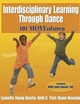 Interdisciplinary Learning Through Dance Cover