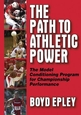 The Path to Athletic Power Cover