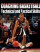 Coaching Basketball Technical and Tactical Skills Cover