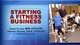 Starting a Fitness Business Course-NT Cover