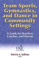 Team Sports, Gymnastics, and Dance in Community Settings