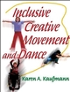 Inclusive Creative Movement and Dance Cover