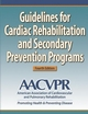 Guidelines for Cardiac Rehabilitation and Secondary Prevention Programs-4th Edition Cover
