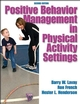 Positive Behavior Management in Physical Activity Settings-2nd Edition Cover