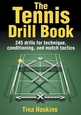 The Tennis Drill Book Cover